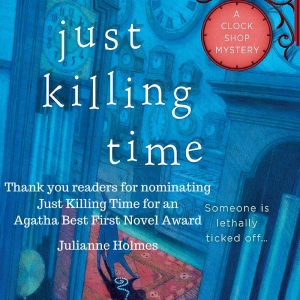 Thank you readers for nominating Just Killing Time for and Agatha Award Best First Novel